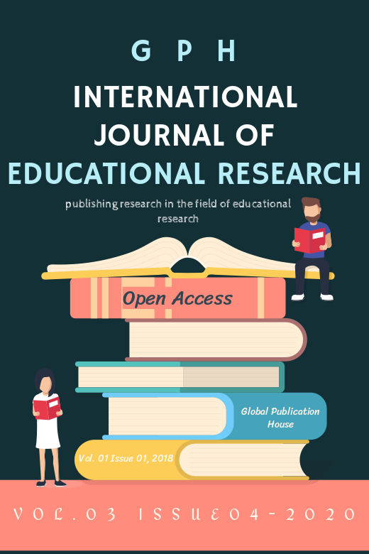 Gph-International Journal of Educational Research Vol. 03 Issue 04 2020